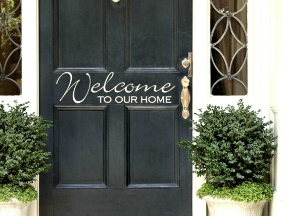 Door vinyl decal Welcome To Our Home-Entryway Vinyl lettering for Foyer