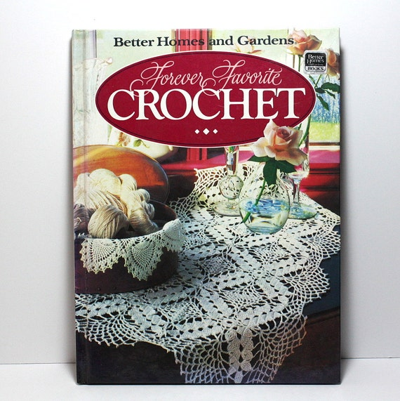 Crochet Book Forever Favorite Crochet Better Homes And