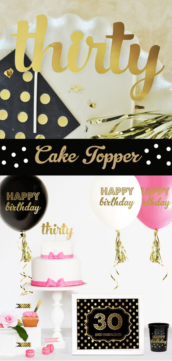30th birthday cake topper 30 birthday decorations dirty thirty for 30th birthday party decoration ideas