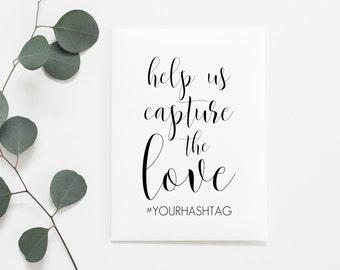 Wedding Hashtag Sign Printable. Help Us Capture The Love Printable. Hashtag Printable. Hashtag Wedding Sign. Wedding Printable Signs.