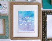Carpe the Fucking Diem Inspirational Quote Calligraphy Print Wall Art Watercolor Motivational