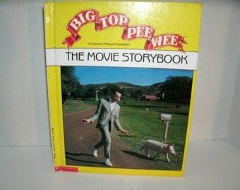 Big Top Pee Wee The Movie Storybook, Pee Wee Herman, Based on the Movie, Vintage 1980s, 1988 Book