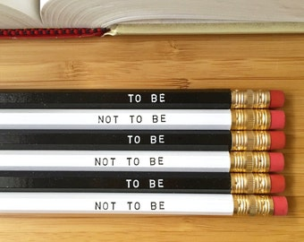To Be or Not To Be Shakespeare quote pencils. Shakespeare gift, back to school, gifts for writers, teacher gift, Hamlet. Set of 6 pencils
