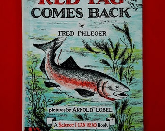 Red Tag Comes Back by Fred Phleger, illustrated by Arnold Lobel. A 'Science I Can Read' Book. Hardback, published by Harper & Row 1961