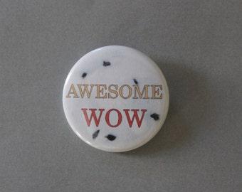 Awesome Wow - Hamilton Pinback Button