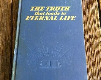 Vintage Religion Book - The Truth That Leads To Eternal Life Book - Religion And Spirituality Book - Bible Study Book