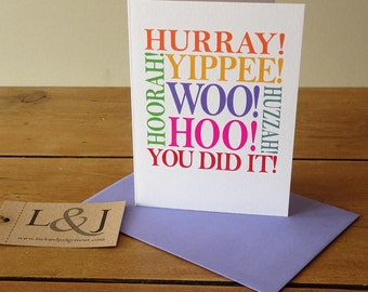 Celebration card, graduation card, passed driving test, you did it, just married, well done, woo hoo, you did it card, well done card