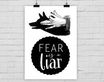 print poster FEAR IS a LIAR