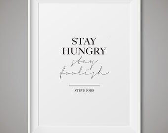 "Steve Jobs quote, Printable Art, ""Stay Hungry Stay Foolish"", Black & White, Wall Art Printable, Instant Download, steve jobs poster"