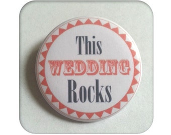 "Badges ""This wedding Rocks"" - set of 5"