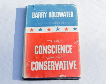 Barry Goldwater The Conscience of a Conservative - Signed Hardcover Book © 1960 - Second Printing - Politics - USA Political Memorabilia