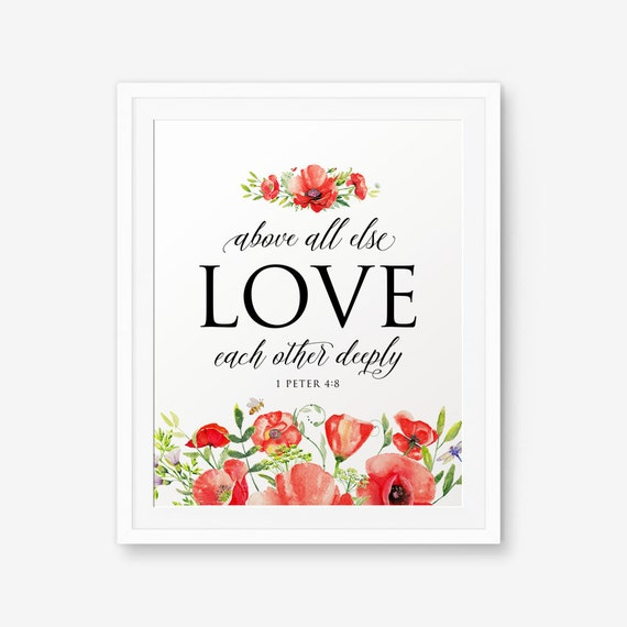 Love Each Other Deeply: Bible Verse Printable Above All Else Love Each Other Deeply