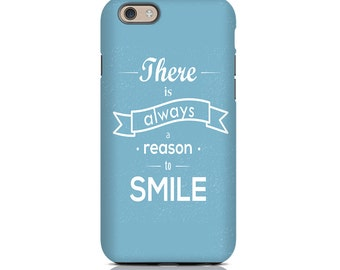 iPhone SE Case, iPhone SE Cases, iPhone SE Cover - Thers is Always a reason to smile Quote iPhone Case