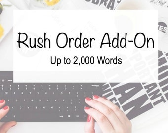 Rush Order Add-On Up to 2,000 Words – 3-Day Delivery – Writing Services – Custom Writing
