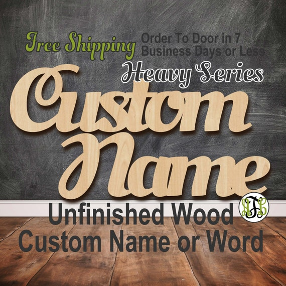Unfinished Wood Custom Name or Word Heavy Series, Script, Wedding, laser cut wood, wooden cut out, Connected, Personalized