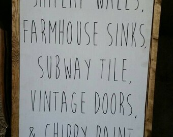 I dream of ship lap walls farmhouse sinks subway tile chippy paint-fixer upper sign