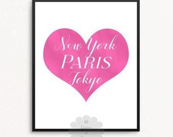 New York PARIS Tokyo quote - Printable wall decor, Typography art print, Calligraphy print, Fashion Print, Teen Wall Art, Fashion City Art