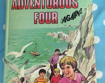 Vintage Enid Blytons ' The Adventurous four again'
