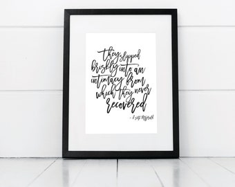 F Scott Fitzgerald Quote, Digital Print, Love Print, Love Quote, They slipped briskly into an intimacy from which they never recovered print