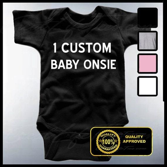 Custom baby onsie custom t shirt custom apparel for Baby custom t shirts