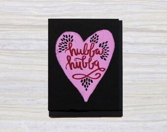 HUBBA HUBBA   A2 Size   Greeting Card   Love Card