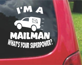 Set (2 Pieces) I'm a Mailman What's Your Superpower? Sticker Decals 20 Colors To Choose From.  U.S.A Free Shipping