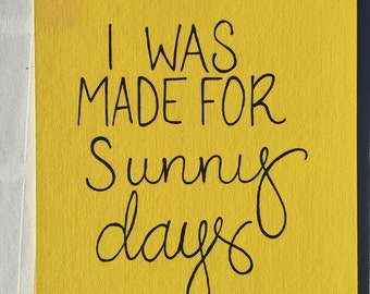 I was made for sunny days painting
