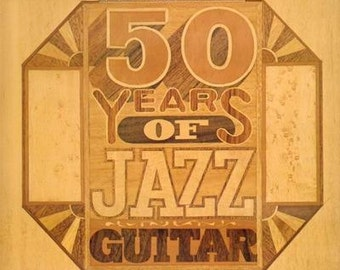 Various -- Fifty Years Of Jazz Guitar