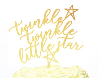 Twinkle Little Star Cake Topper, Baby Cake Topper Calligraphy Style Gold or Custom Color