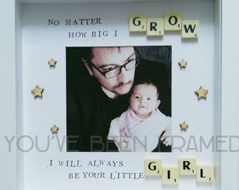 No matter how big I grow you will always be my little girl box frame Christmas fathers day gift