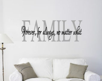 Family, Forever, Always, No Matter What, Vinyl, Wall, Decal, Home, Decor, Entryway, Hallway, Living, Room