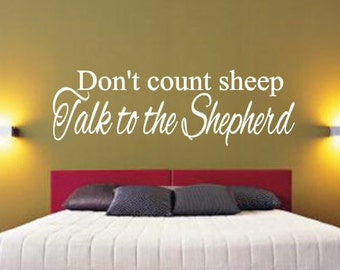 Don't count, sheep, Talk to the, Shepherd, Vinyl, Wall, Decal, Home, Decor, Bedroom, Master, Entryway, Living room, Guest, Room, Religious