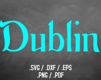 Dublin Font Design Files For Use With Your Silhouette Studio Software, DXF Files, SVG Font, EPS Files, Svg Fonts, Irish Celtic Silhouette