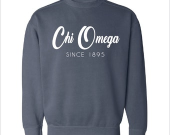 Chi Omega // Chi O  // Sorority Comfort Color Greek Sweatshirt (Since-Year)  // Choose Your Color