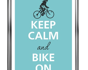Keep calm and bike on - Art Print - Keep Calm Art - Prints - Posters - Motivational quotes - Keep Calm Poster