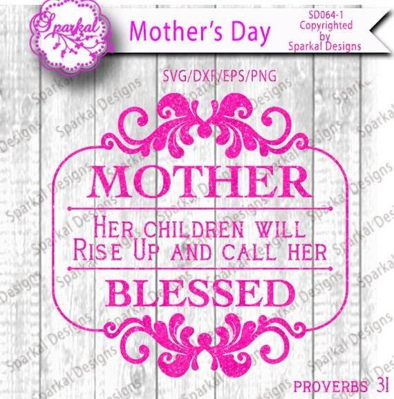Mother\'s Day Proverbs 31 Cutting files Quotes in