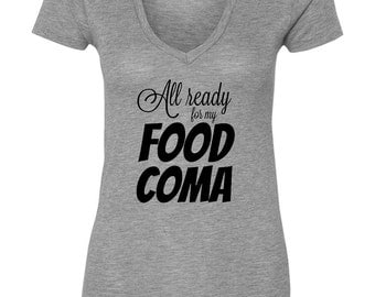 All Ready For My Food Coma, Women's Plus Size Thanksgiving T-Shirt