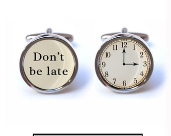 Custom Don't be Late Wedding Cufflinks - Groom Wedding Cuff links