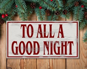 To All A Good Night Wooden Sign Christmas Eve Santa Rustic Holiday Gift Handmade Quote Distressed Hanging Decor Shelf Sitter Vintage Retro