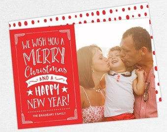 24 HOUR TURNAROUND, Holiday Card, We Wish You a Merry Christmas & Happy New Year, DIY, Printable, Print Yourself Holiday Card, Photo Card