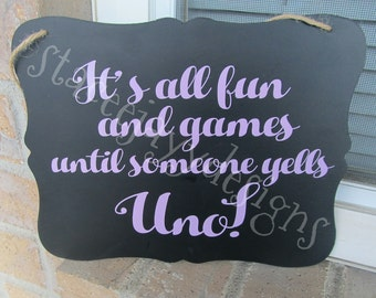 It's all fun and games sign