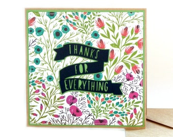 Thanks For Everything Handmade Card