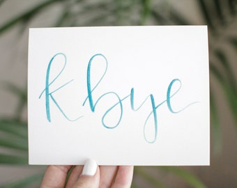 """Fun moving or going away card """"kbye"""" : Handlettered and heat embossed goodbye card"""