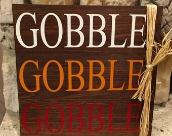 Gobble, Gobble, Gobble Sign