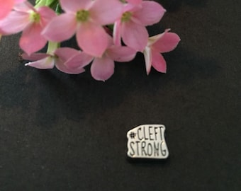Cleft Strong Custom floating pendent charm- one of a kind