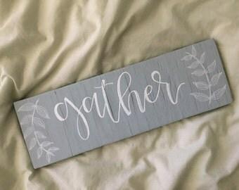 Gather - handmade reclaimed wood sign