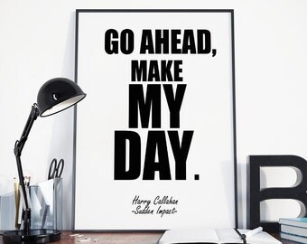 Make My Day, Clint Eastwood, Dirty Harry, Instant Download, Digital Print, Movie Poster, Sudden Impact, Famous Quote, Home Decor, Wall Art