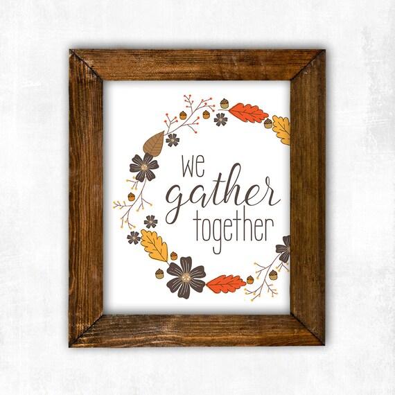 Wall Decor Gather : Items similar to we gather together printable art