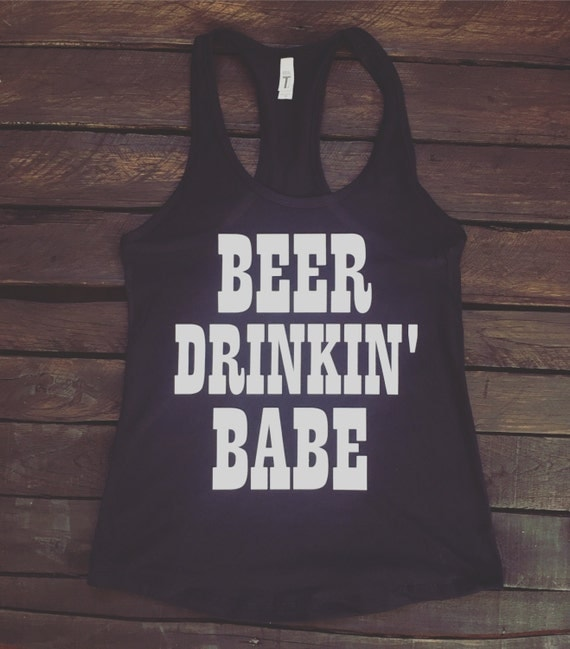Beer Drinkin' Babe Basic Racerback Tank Top, Country Shirt, Country Tank Top, Southern Tank, Concert Tank Top, Country Concert