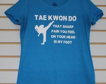 Taekwondo - Funny - Custom - Made to Order Shirt - Womens-Teen Girls-Youth Girls